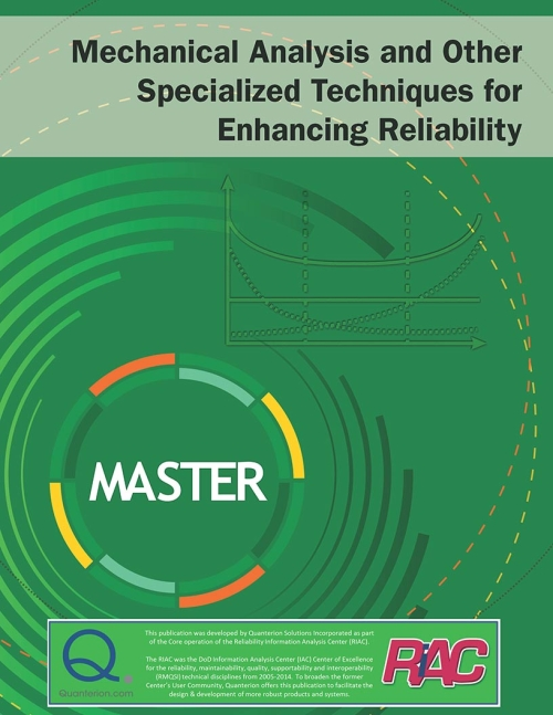 Mechanical Analysis and Specialized Techniques to Enhance Reliability (MASTER) Publication